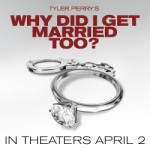 Why Did I Get Married Too: NEW TRAILER